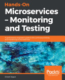 Hands-On Microservices – Monitoring and Testing