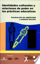 Identidades culturales y relaciones de poder en las pr  cticas educativas  54