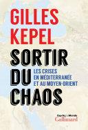 Sortir du chaos - les crises en Méditerranée et au Moyen-Orient