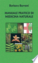 Manuale pratico di medicina naturale