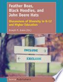 Feather Boas, Black Hoodies, and John Deere Hats