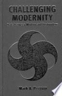 Challenging Modernity