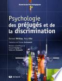 Psychologie des pr  jug  s et de la discrimination