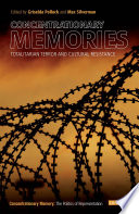 Concentrationary Memories