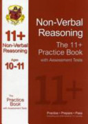 The 11+ Nonverbal Reasoning Practice Book with Assessment Tests (Ages 10-11)