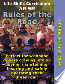 Life Skills Curriculum: ARISE Rules of the Road (Instructor's Manual)