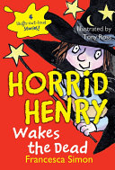 Horrid Henry Wakes The Dead : will do anything to win...