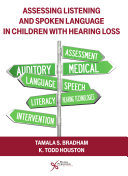 Assessing Listening and Spoken Language in Children with Hearing Loss Book
