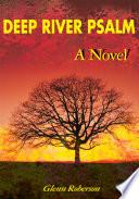 Deep River Psalm