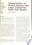 Characteristics of fireline blasted with linear explosives