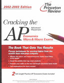 Cracking the AP Economics  Macro and Micro   2002 2003 Edition