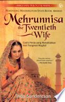 Mehrunnisa the Twentieth Wife  Gadis Persia Yang Menaklukkan Hati Pangeran Mughal