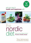 The Nordic Diet : built on tradition....