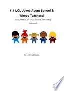 111 LOL Jokes About School   Wimpy Teachers