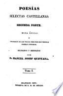 Poesias selectas Castellanas desde el tiempo de Juan de Mena hasta nuestros dias     Nueva edicion aumentada y corregida