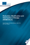 Reduction, Modification and Valorisation of Sludge (REMOVALS)