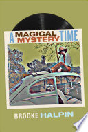 A Magical Mystery Time Mysterious Time When The Beatles
