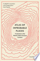 Atlas of Improbable Places Book PDF