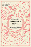 Atlas of Improbable Places Book