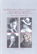 The Influence of French Language and Culture in the Lives of Eight Women Writers of Russian Heritage