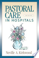 Pastoral Care in Hospitals  Second Edition