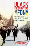 Black Firefighters and the FDNY