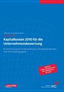 Kapitalkosten 2010 für die Unternehmensbewertung