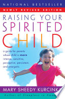 Raising Your Spirited Child Rev Ed