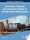 Handbook Of Research On Economic Financial And Industrial Impacts On Infrastructure Development