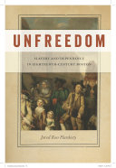 Unfreedom Of Slaves In Eighteenth Century Boston Instead
