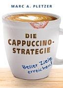 Die Cappuccino Strategie