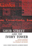 Grub Street and the Ivory Tower