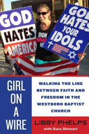 Girl On A Wire : that she escaped the westboro baptist church....