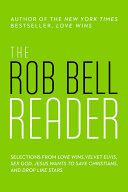 The Rob Bell Reader