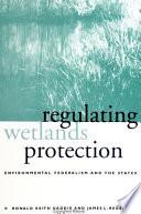 Regulating Wetlands Protection