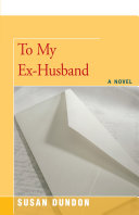 To My Ex-Husband Book