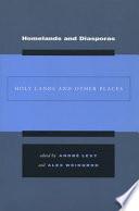 Homelands and Diasporas