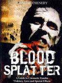Blood Splatter And Special Effects By Craig W Chenery