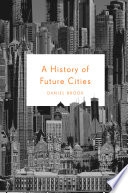 Book A History of Future Cities