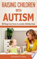 Raising Children With Autism