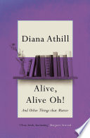 Alive  Alive Oh  : longer live entirely independently, and moved to...