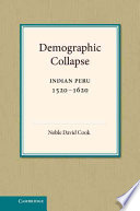 Demographic Collapse : native population of peru, first published in 1982....