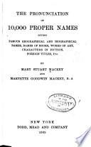 The Pronunciation of 10 000 Proper Names