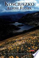 Kosciuszko Alpine Flora  Field Edition