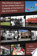 African Diaspora in the United States and Canada at the Dawn of the 21st Century  The