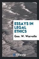 Essays In Legal Ethics