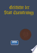 Geschichte der Stadt Charlottenburg