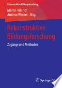 Rekonstruktive Bildungsforschung