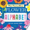 Mrs Peanuckle S Flower Alphabet