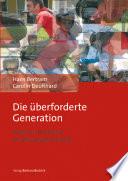 Die Berforderte Generation